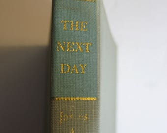 The Next Day 1957 James A Pike Hard Bound Doubleday Book Co