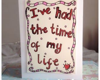 I've Had The Time Of My Life Card Lyrics from Dirty Dancing Movie - Patrick Swayze - Jennifer Grey- UK Free Postage