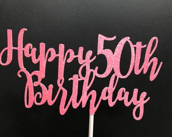 Custom Birthday Cake Topper, 50th Birthday Cake Topper, Birthday Cake Topper
