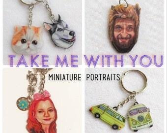 Take Me with You   Custom Miniature Portraits