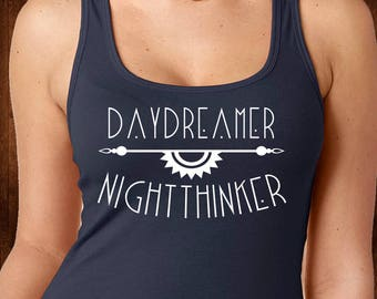 Daydreamer Night Thinker Tank Top - Custom Tee - Daydreamer Shirt - Summer Shirt - Adventure Tee - Graphic Tank - Summer Tank - Fitness Tee