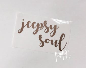Jeepsy Soul Decal, Jeep Decal, Gypsy