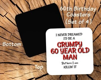 60th Birthday Coasters Set of 4 - 60th Birthday Party Favors For Men - 60th Gag Gift for Men Him - Funny Coasters for Men - Grumpy Old Man