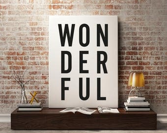 Wonderful Framed Print, Typographic, monochrome wall art, A4, A3, Digital print, Black and White