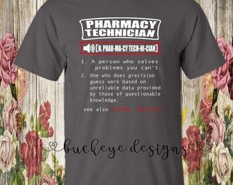 Pharmacy Technician Dictionary - Pharmacy Technician Shirt - Shirt for Pharmacy Technician - Pharmacy Tech Shirt - Pharmacy Tech Tee