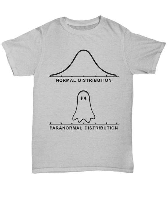 Funny math statistics t shirt paranormal distribution for T shirt printing and distribution