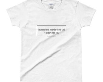 Ladies' Fear Not T-shirt