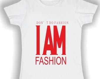T shirt I'm woman fashion