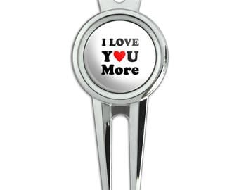 I Love You More with Heart Golf Divot Repair Tool and Ball Marker