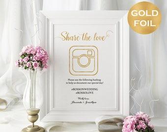 Share The Love Sign - Gold Foil Wedding Hashtag Sign - Hashtag Wedding Printable - DIY Wedding Sign - Downloadable wedding  #WDH0sh0124