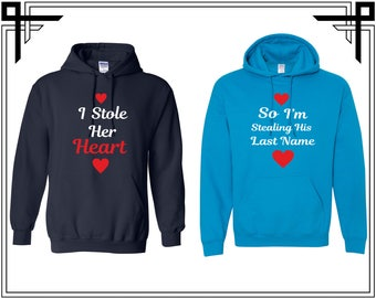 I Stole Her Heart So Im Stealing His Last Name Couple Hoodie Couple Hoodies Hooded Sweatshirt Valentines Day & Anniversary Gift For Couples