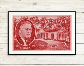 FDR, President Roosevelt, Little White House, US history, history classroom, Roosevelt memorial, Roosevelt stamp, US postage stamps, posters