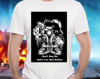 EXTERMINATOR FUNNY TSHIRT! Bug Killer, Pet Control, Serious Coffee Drinker Don't Bug Me Funny Tee is a Cool and Wearable Treasure Tee!