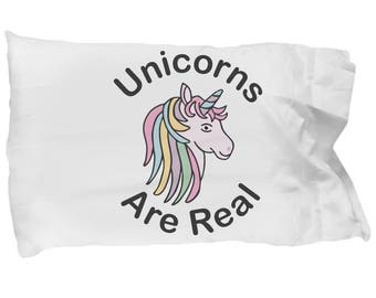 Unicorns Are Real Funny Pillowcase Magical Myth Love Humorous Birthday Present Mom Sibling Wife Daughter