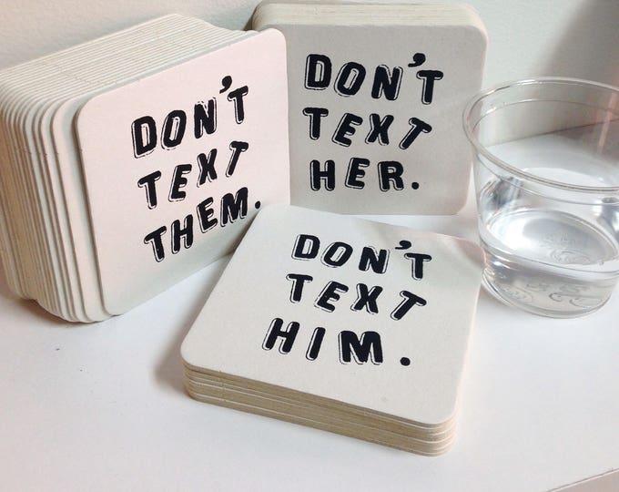 Don't Text Coaster Set