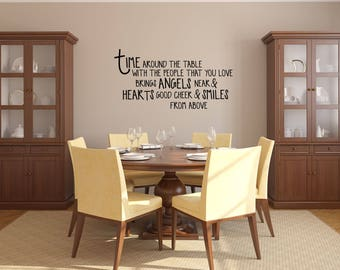 Time around the Table with People that you Love Kitchen Vinyl Wall Quote