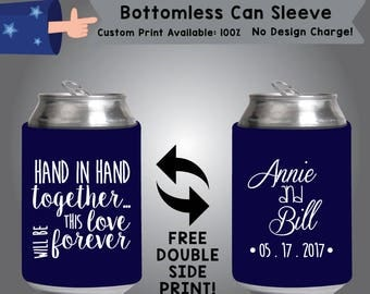 Hand in Hand Together This Love Will Be Forever Name and Name Date Personalized Bottomless Wedding Can Sleeve Double Side Print (BCS-W10)