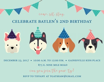 Dog Birthday, Doggie Bday, Puppy Party, Puppy Birthday, Pawty, Come. Sit. Stay.