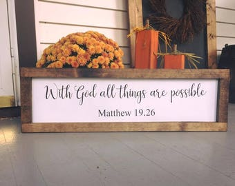 With God all things are possible framed wooden sign