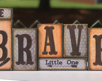 Be Brave Little One Nursery  Wooden Block Set