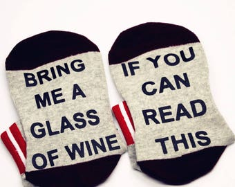 Wine Socks If You Can Read This Bring Me a glass of wine Socks Bridesmaid Men Women Socks W0001