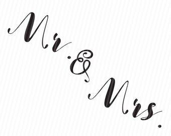 Mr and Mrs SVG, Bride Groom SVG, svg Cut File, Wedding sign SVG, Wedding svg, Wedding Decor svg, Cricut Cut File, Silhouette, svg png pdf