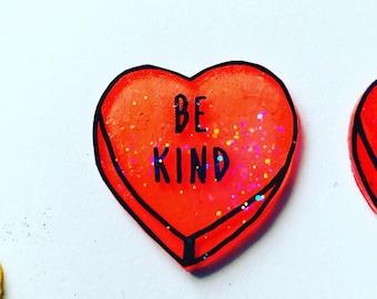 Be Kind pin