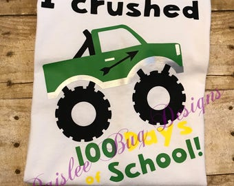 I Crushed 100 Days Shirt, 100 Days of School Shirt, 100th Day of School Shirt, Boys 100th Day of School Shirt, Monster Truck 100 Days Shirt
