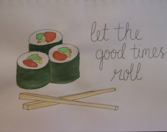 Let the Good Times Roll Sushi Print