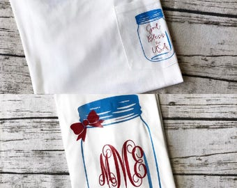 God Bless the USA Monogrammed Mason Jar Red White and Blue Pocket Tee