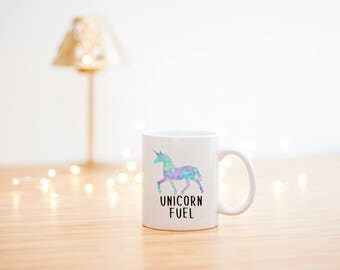 Unicorn Coffee Mug- Unicorn Fuel Mug- Unicorn Lover mug- Unicorn Mug- Birthday Gift- Unicorn Lover Gift- Watercolor Mug