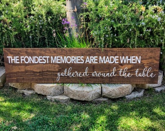 """Large 4ft  Dining Room Sign """"Fondest Memories"""" Farmhouse Distressed Style"""
