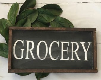 Grocery, farmhouse sign, wood sign, sign, kitchen sign