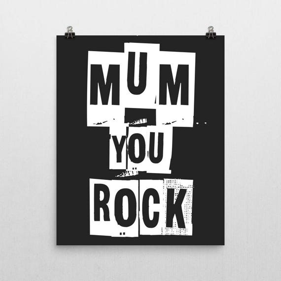 MOM YOU ROCK | Wall Art | Poster