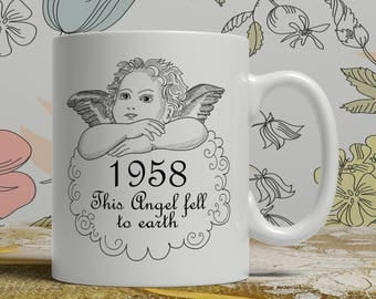 Born 1958, Angel mug, 60th Birthday mug, 60th birthday idea, 1958 birthday, 60th birthday gift, 60 years old, Happy Birthday, EB 1958 Angel