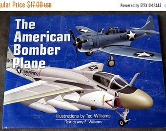 The American Bomber Plane Amy Williams  First Edition