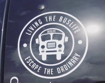 Bus life decal * DIE CUT *