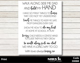 Personalised Walk Along Side Me Dad Digital Wall Art Print Emailed Father's Day Code 30088