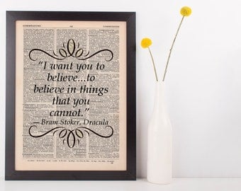I want you to believe Dictionary Art Print Book Bram Stoker Dracula
