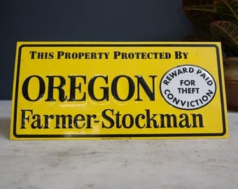 Vintage 1976 Property Protected by Oregon Farmer Stockman sign