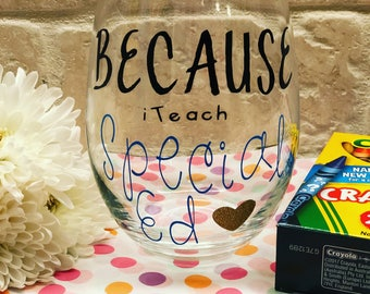 Special Education Wine Glass| IEP Wine Glass| Teacher Gift