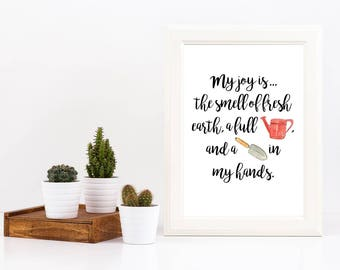 My joy is... gardening | Joy | Summer | Digital Print