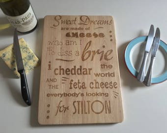 Engraved Wooden Cheese Board - Sweet Dreams Made Are Of Cheese