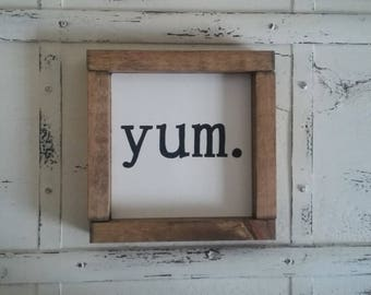 Yum. Sign 7''x7'' Handpainted Framed Farmhouse Style