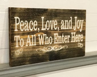 Rustic Engraved PEACE, LOVE, and JOY Painted**