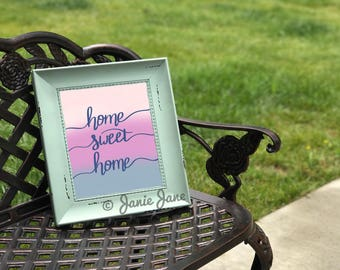Home Sweet Home Brush Lettering Print