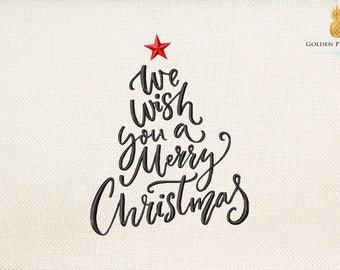 We wish you a Merry Christmas - christmas embroidery - saying embroidery - Instant Download Machine embroidery design