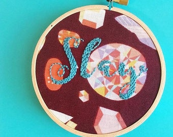 SALE - Slay Gemstone Embroidery Hoop