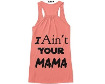 S - 3X Jennifer Lopez Ain't Your Mama Inspired Comfortable J.LO Tank Top