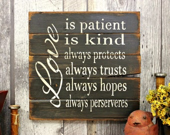Love Is Patient. Love Is Kind.  Rustic Sign. Wood Sign. Inspirational. Country Sign. Love. Home Decor.